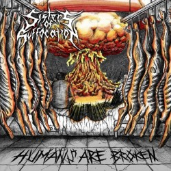 Sisters Of Suffocation - Humans Are Broken - CD