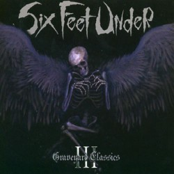 Six Feet Under - Graveyard Classics III - CD DIGIPAK
