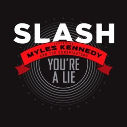 "Slash - You're a Lie - 7"" vinyl"