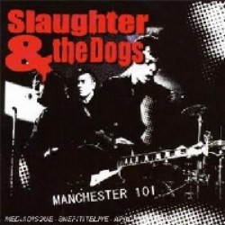 Slaughter & The Dogs - Manchester 101 - DVD