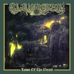 Slaughterday - Laws Of The Occult - LP Gatefold