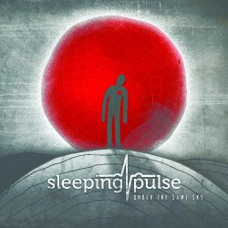 Sleeping Pulse - Under the Same Sky - DCD DIGIPACK