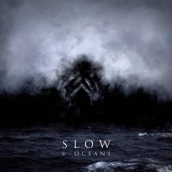 Slow - V - Oceans - CD DIGIPAK