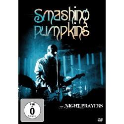 The Smashing Pumpkins - Night Prayers - DVD