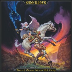 Smoulder - Times Of Obscene Evil And Wild Daring - CD