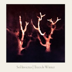 Sol Invictus - Trees In Winter - CD DIGIPAK