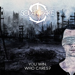 Solar Fake - You Win. Who Cares ? - 2CD DIGIPAK