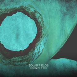 Solar Fields - Origin #03 - LP