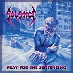 Solstice - Pray For The Setencing - DOUBLE CD