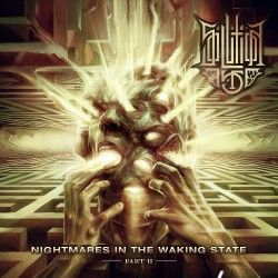 Solution .45 - Nightmares In The Waking State - Part II - CD