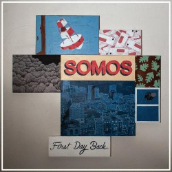 Somos - First Day Back - CD DIGISLEEVE
