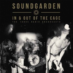 Soundgarden - In & Out Of The Cage - DOUBLE LP GATEFOLD COLOURED