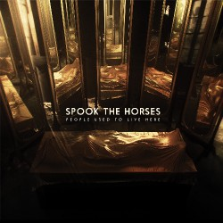 Spook The Horses - People Used To Live Here - CD DIGISLEEVE