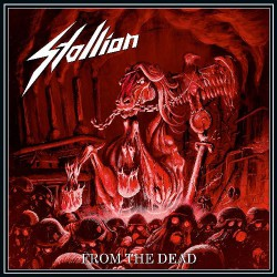 Stallion - From The Dead - CD DIGIPAK