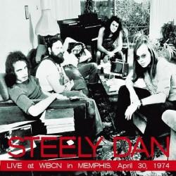Steely Dan - Live At WBCN in Memphis, April 30, 1974 - CD DIGIPAK