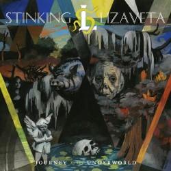 Stinking Lizaveta - Journey To The Underworld - CD DIGIPAK