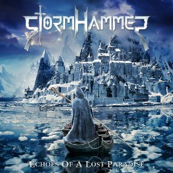 StormHammer - Echoes Of A Lost Paradise - LP Gatefold