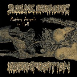 Sublime Cadaveric Decomposition - Raping Angels In Hell - CD DIGIPAK
