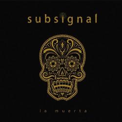 Subsignal - La Muerta - CD DIGIPAK