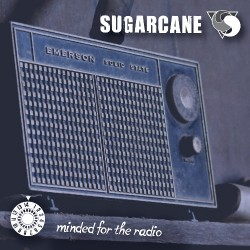 Sugarcane - Minded For The Radio - CD