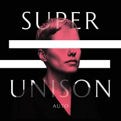 Super Unison - Auto - LP Gatefold Coloured