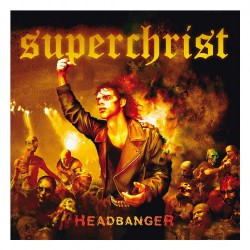 Superchrist - Headbanger - CD