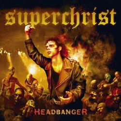 Superchrist - Headbanger - LP COLOURED