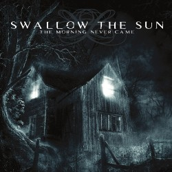Swallow The Sun - The Morning Never Came - DOUBLE LP Gatefold