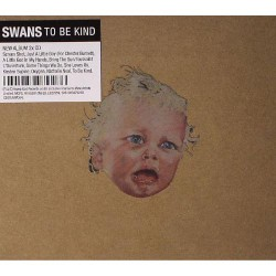 Swans - To Be Kind - 2CD DIGIPAK
