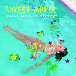 Sweet Apple - The Golden Age of Glitter - LP