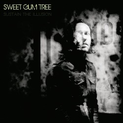Sweet Gum Tree - Sustain The Illusion - CD DIGISLEEVE