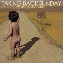 Taking Back Sunday - Where you want to be - CD
