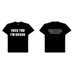 Tamtrum - Fuck You I'm Drunk - T-shirt (Men)