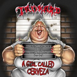 Tankard - A Girl Called Cerveza - CD