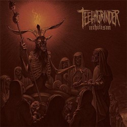 Teethgrinder - Nihilism - LP Gatefold
