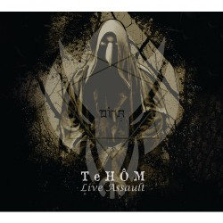 Tehom - Live Assault - CD DIGIPAK