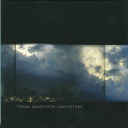 Terminal Sound System - Heavy Weather - CD DIGIPAK