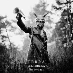 Terra Tenebrosa - The Tunnels - CD