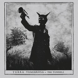 Terra Tenebrosa - The Tunnels - CD DIGIPAK SLIPCASE