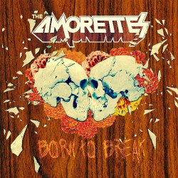 The Amorettes - Born To Break - CD DIGIPAK