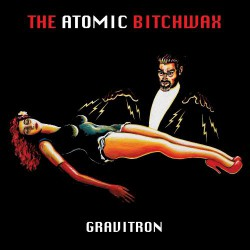 The Atomic Bitchwax - The Gravitron - LP