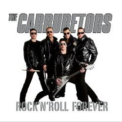 The Carburetors - Rock N' Roll Forever - LP Gatefold Coloured