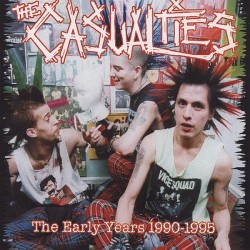 The Casualties - The Early Years 1990-1995 - CD DIGIPACK