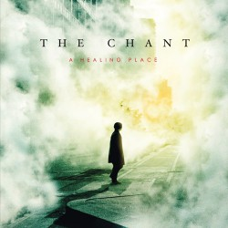 The Chant - A Healing Place - CD