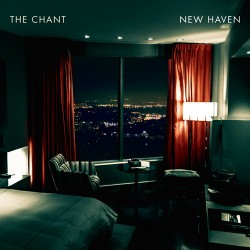 The Chant - New Haven - CD DIGIPAK