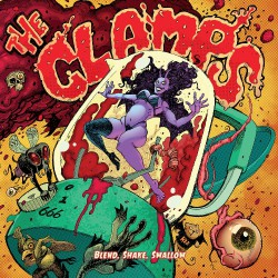 The Clamps - Blend, Shake, Swallow - LP COLOURED