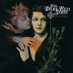 The Dark Red Seed - Stands With Death - CD EP DIGIPAK
