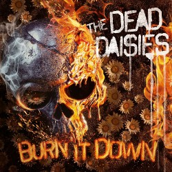 The Dead Daisies - Burn It Down - LP GATEFOLD COLOURED + CD