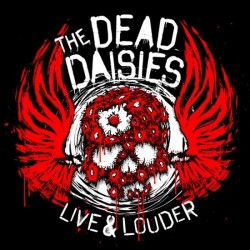 The Dead Daisies - Live & Louder - DOUBLE LP GATEFOLD COLOURED + CD
