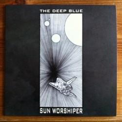 "The Deep Blue - Sun Worshiper - 10"" vinyl"